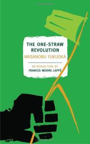 One Straw Revolution Masanbou Fukuoka